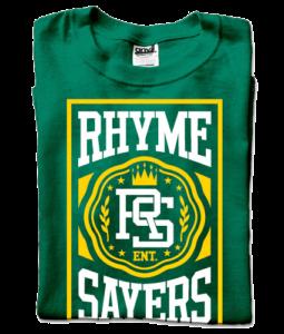 Rhyme Sayers Custom T Shirts