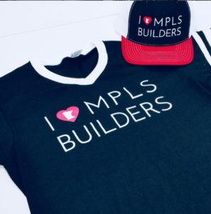 I love MPLS builders custom t-shirts and hats